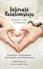 Intimate Relationships across the Lifespan: Formation, Development, Enrichment, and Maintenance