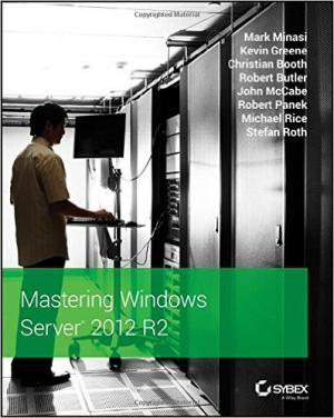 Download Mastering Windows Server 2012 R2 free book as pdf format