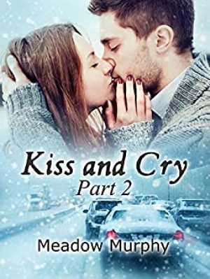 Download Kiss and Cry Part 2 free book as pdf format