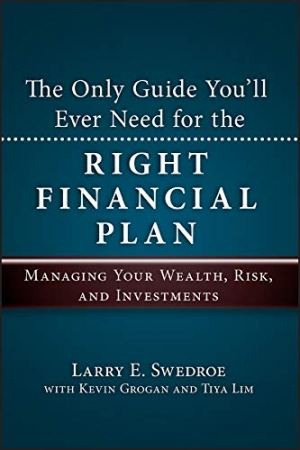 Download The Only Guide You'll Ever Need for the Right Financial Plan: Managing Your Wealth, Risk, and Investments free book as pdf format