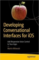 Book Developing Conversational Interfaces for iOS free