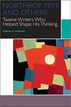 Download Northrop Frye and Others: Twelve Writers Who Helped Shape His Thinking (Canadian Literature Collection) free book as pdf format