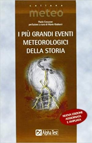 Download I più grandi eventi meteorologici della storia free book as pdf format