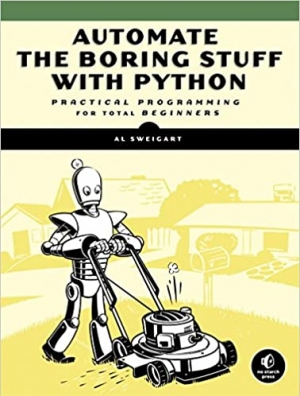 Download Automate the Boring Stuff with Python: Practical Programming for Total Beginners free book as pdf format