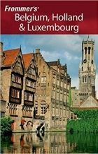 Frommer's Belgium, Holland & Luxembourg (Frommer???s Complete Guides) by George McDonald (2011-04-26)