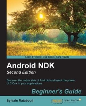 Download Android NDK Beginner's Guide, Second Edition free book as pdf format