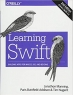 Book Learning Swift: Building Apps for macOS, iOS, and Beyond free