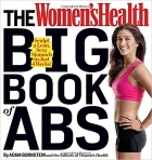 Book The Women's Health Big Book of Abs: Sculpt a Lean, Sexy Stomach and Your Hottest Body Ever--in Four Weeks free