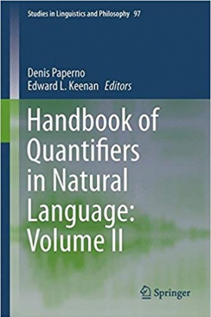 Download Handbook of Quantifiers in Natural Language: Volume II (Studies in Linguistics and Philosophy) free book as pdf format