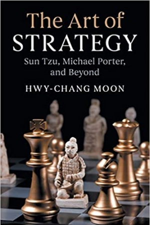 Download The Art of Strategy: Sun Tzu, Michael Porter, and Beyond free book as pdf format