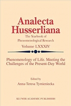 Phenomenology of Life. Meeting the Challenges of the Present-Day World (Analecta Husserliana)