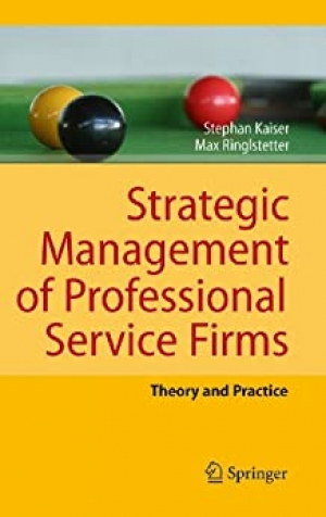 Download Strategic Management of Professional Service Firms: Theory and Practice free book as pdf format