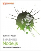 Book Smashing Node.js: JavaScript Everywhere free