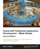 Book Oracle ADF Enterprise Application Development – Made Simple: 2nd Edition free