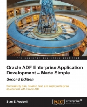 Download Oracle ADF Enterprise Application Development – Made Simple: 2nd Edition free book as pdf format