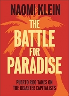 Book The Battle For Paradise Puerto Rico Takes on the Disaster Capitalists free