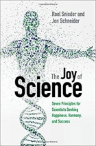 Book The Joy of Science: Seven Principles for Scientists Seeking Happiness, Harmony, and Success free