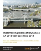 Book Implementing Microsoft Dynamics AX 2012 with Sure Step 2012 free