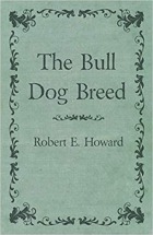 Book The Bull Dog Breed free