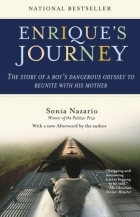 Book Enrique's Journey: The Story of a Boy's Dangerous Odyssey to Reunite with His Mother free