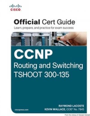 Download CCNP Routing and Switching TSHOOT 300-135 Official Cert Guide free book as pdf format