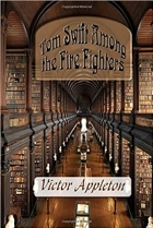 Book Tom Swift Among the Fire Fighters free