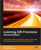Book Learning iOS Forensics, 2nd Edition free