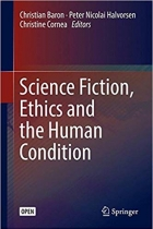Book Science Fiction, Ethics and the Human Condition free