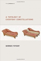 A Topology of Everyday Constellations (Writing Architecture)