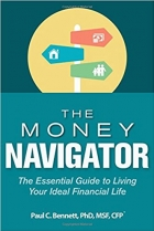 The Money Navigator The Essential Guide to Living Your Ideal Financial Life