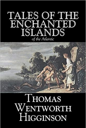 Download Tales of the Enchanted Islands of the Atlantic free book as pdf format