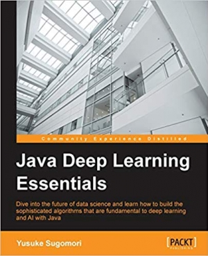 Download Java Deep Learning Essentials free book as pdf format