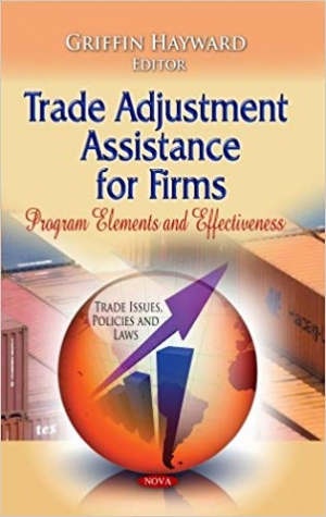 Download Trade Adjustment Assistance for Firms: Program Elements and Effectiveness free book as pdf format