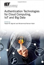 Book Authentication Technologies for Cloud Computing, IoT and Big Data (Security) free