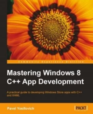 Download Mastering Windows 8 C++ App Development free book as pdf format