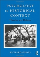 Psychology in Historical Context: Theories and Debates
