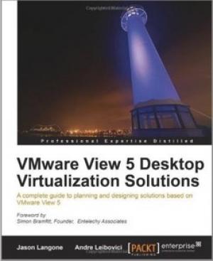 Download VMware View 5 Desktop Virtualization Solutions free book as pdf format