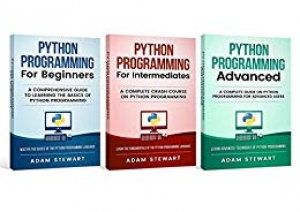 Download Python Programming: python programming for beginners, python programming for intermediates, python programming for advanced free book as pdf format