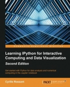 Book Learning IPython for Interactive Computing and Data Visualization, Second Edition free