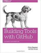 Book Building Tools with GitHub: Customize Your Workflow free