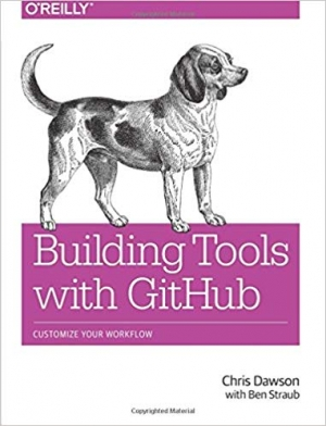 Download Building Tools with GitHub: Customize Your Workflow free book as pdf format