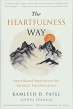 Book The Heartfulness Way: Heart-Based Meditations for Spiritual Transformation free
