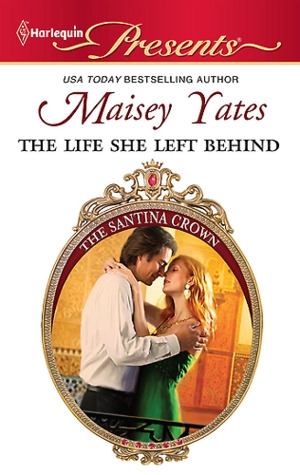Download The Life She Left Behind (The Santina Crown 0.5) free book as epub format
