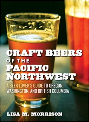 Download Craft Beers of the Pacific Northwest: A Beer Lover's Guide to Oregon, Washington, and British Columbia free book as epub format