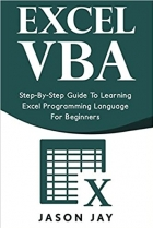 Book Excel VBA: Step-By-Step Guide To Learning Excel Programming Language For Beginners free