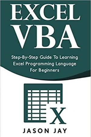 Download Excel VBA: Step-By-Step Guide To Learning Excel Programming Language For Beginners free book as pdf format