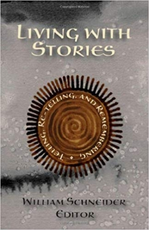 Download Living with Stories: Telling, Re-telling, and Remembering free book as pdf format