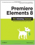 Book Premiere Elements 8: The Missing Manual free