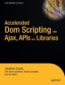 Book Accelerated DOM Scripting with Ajax, APIs, and Libraries free