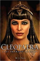 A Brief History of Cleopatra Empress of Egypt